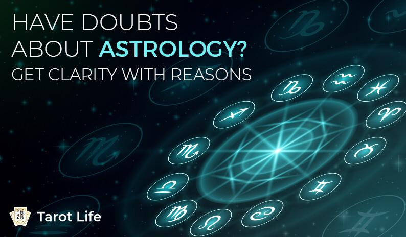 Clear Your Doubts About Astrology