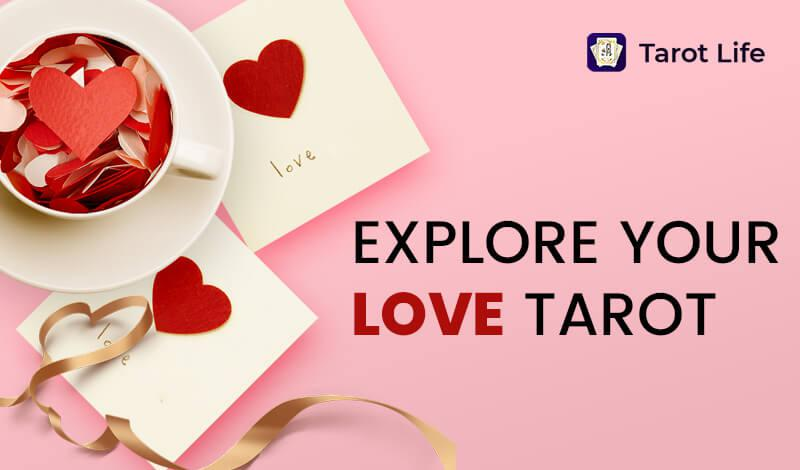 How To Use Love Tarot To Improve Your Love Life