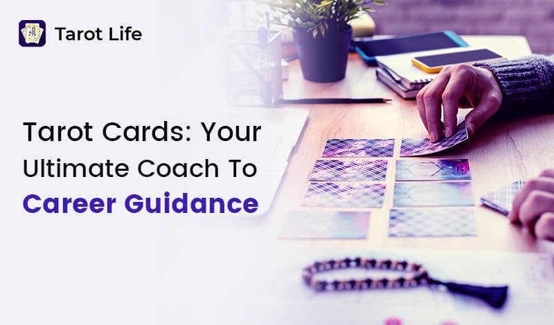 tarot-cards-your-ultimate-coach-to-career-guidance