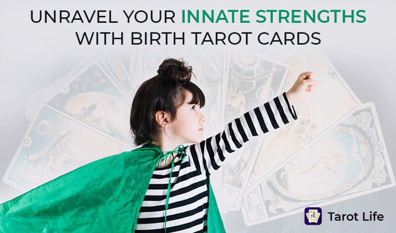 Discover Your Tarot Birth Card & Their Meanings