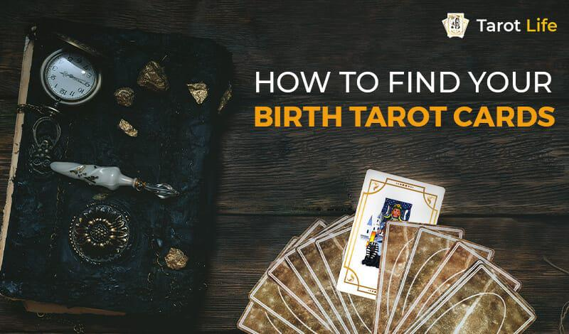 How To Find Your Birth Tarot Cards