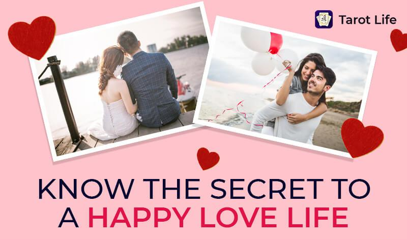 Know The Secret To A Happy Love Life