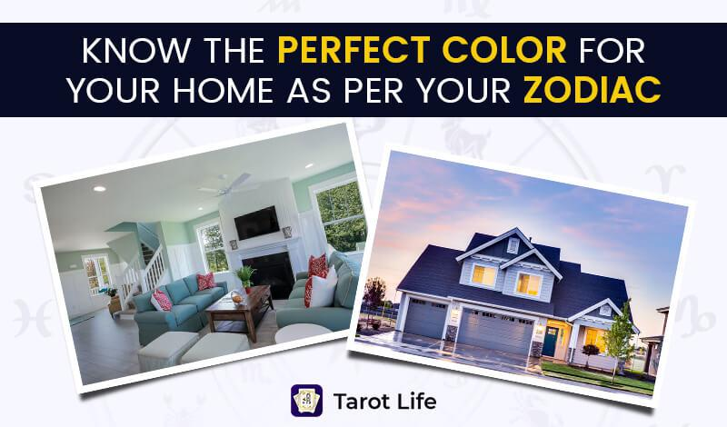 Perfect Color For Your Home According to Your Zodiac Sign