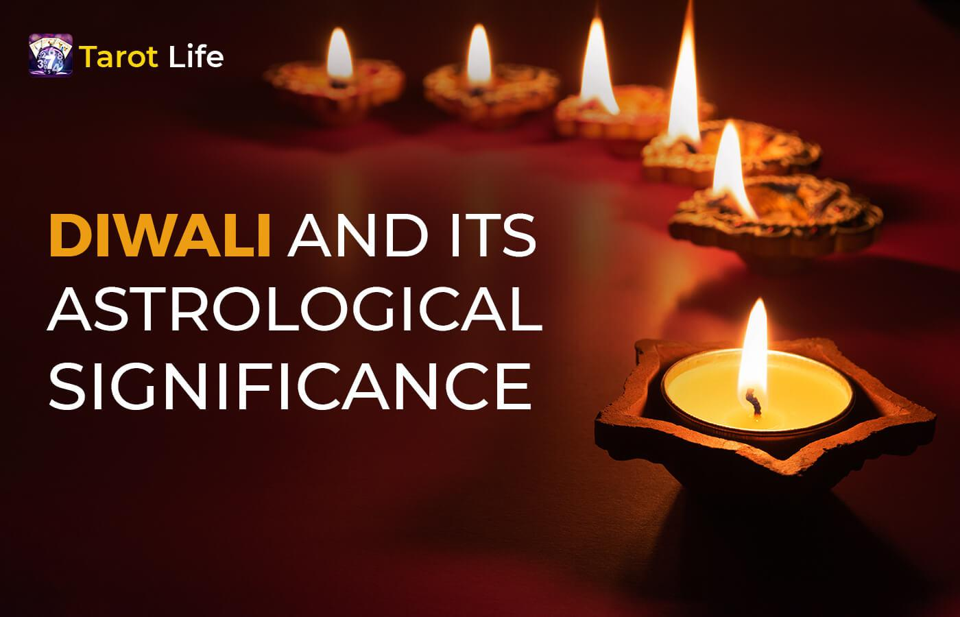 Astrological Significance of Diwali 2021