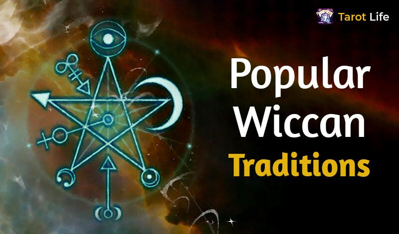 Popular Wiccan Traditions
