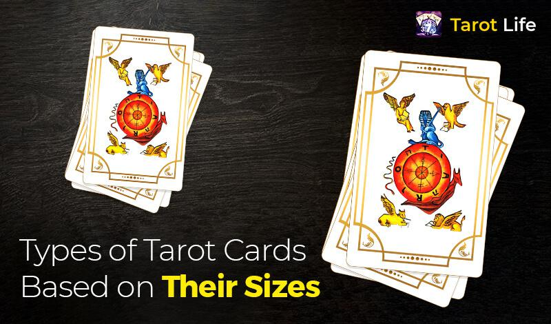 Types of Tarot Cards Based on Their sizes