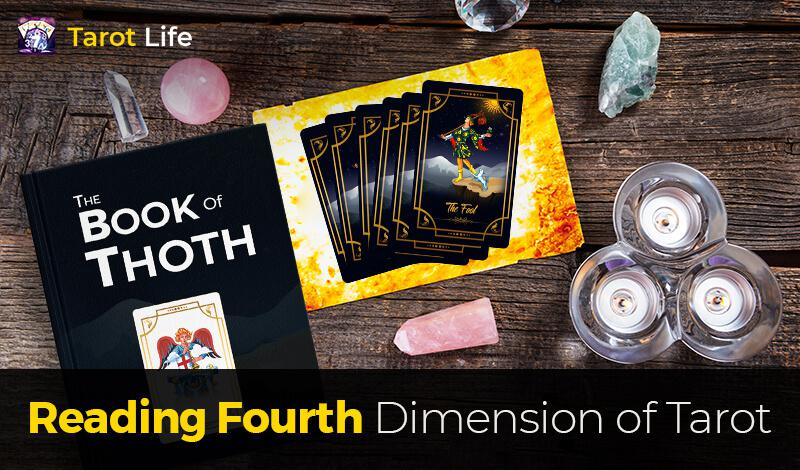 Reading Fourth Dimension of Tarot