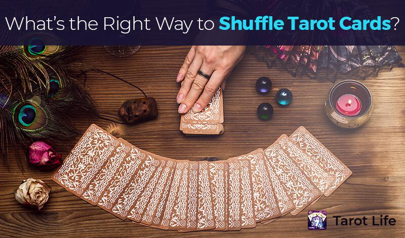 What's the right way to shuffle tarot cards