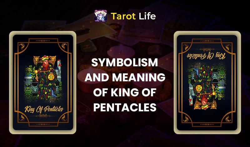 General Interpretation & Meaning of the King of Pentacles Tarot
