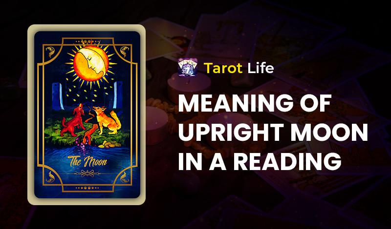 Meaning of Upright Moon In A Reading