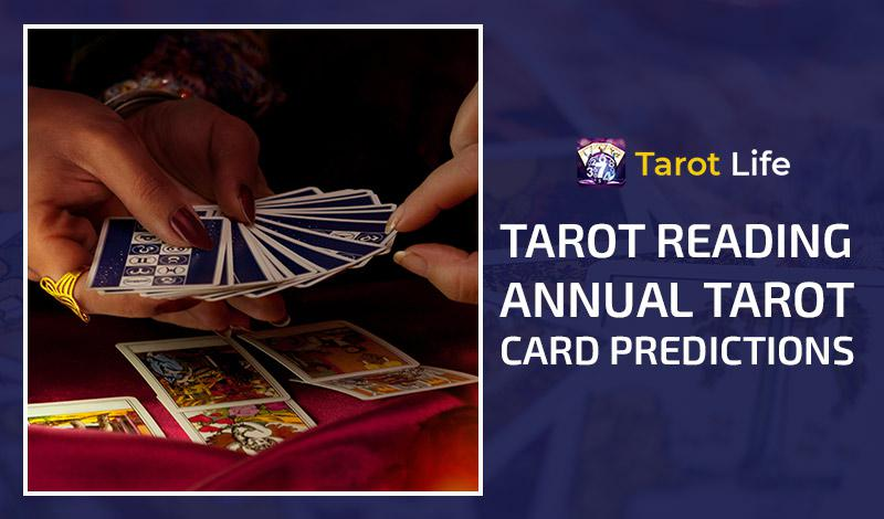 Tarot Reading 2021- Annual Tarot Card 2021 Predictions