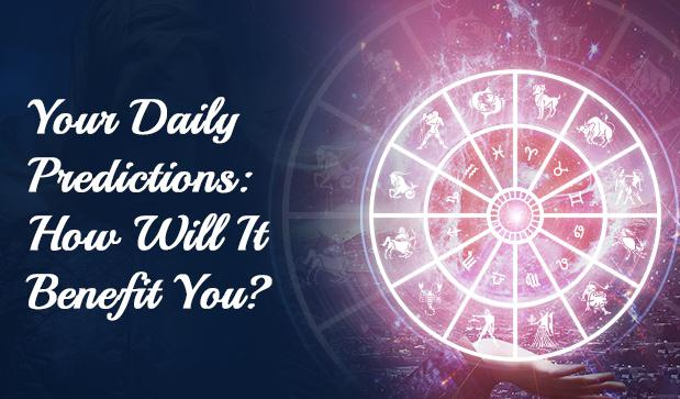 Your Daily Predictions_How Will It Benefit You