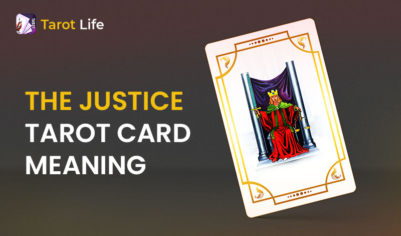 The Justice Tarot Card Meaning