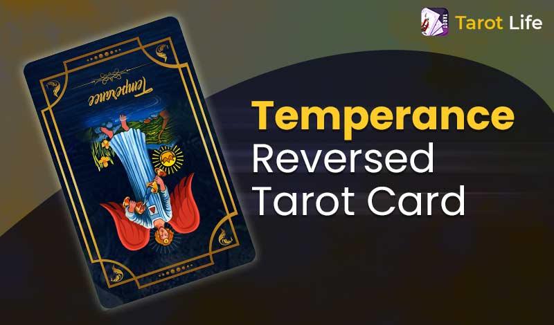 Temperance Tarot Card Meaning Reversed