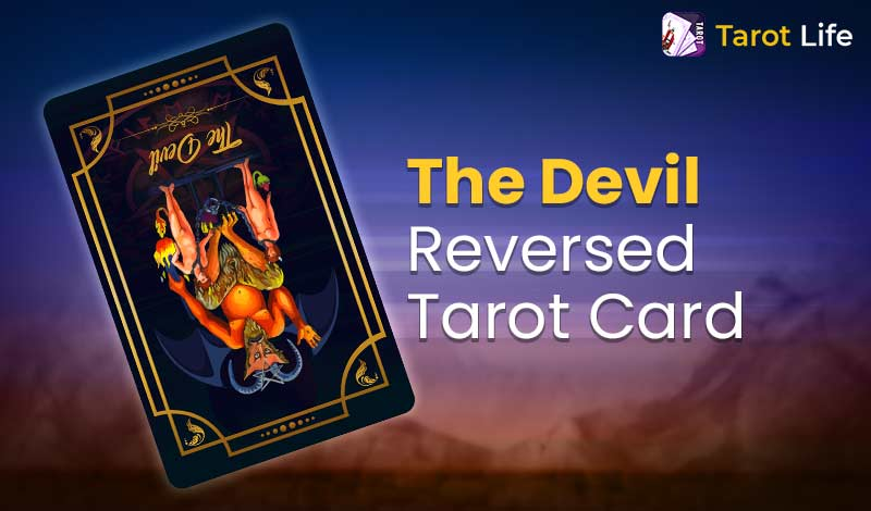 The Devil Tarot Card Meaning Reversed
