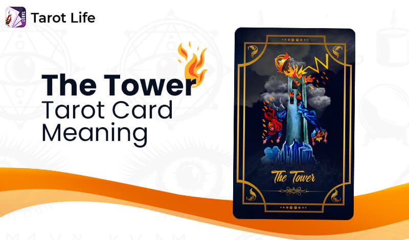 The Tower Tarot Card Meaning – Upright And Reversed